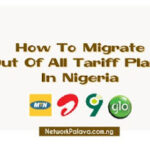 how to migrate/opt out of all tariff plans in nigeria