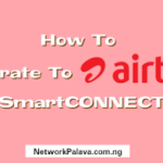 how to migrate to airtel smart connect code nigeria