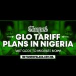 cheapest glo tariff plans in nigeria code
