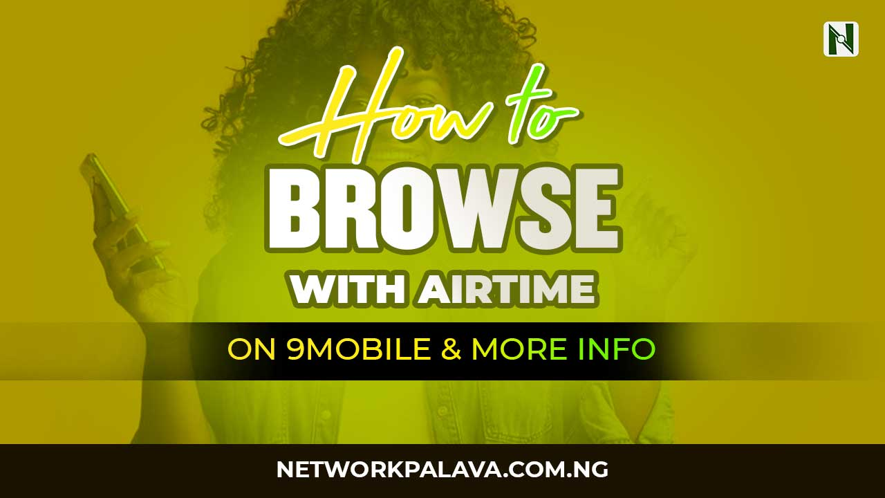 how to browse with airtime on 9mobile
