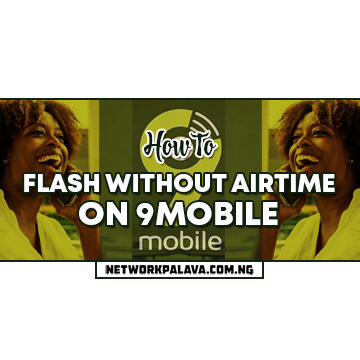 how to flash without airtime on 9mobile
