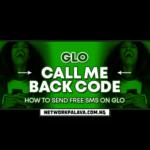 glo call me back code