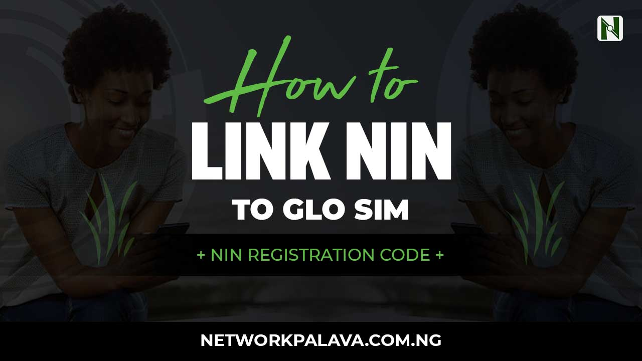 code to link nin to glo