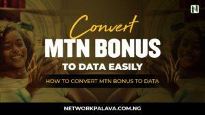how to convert mtn bonus to data