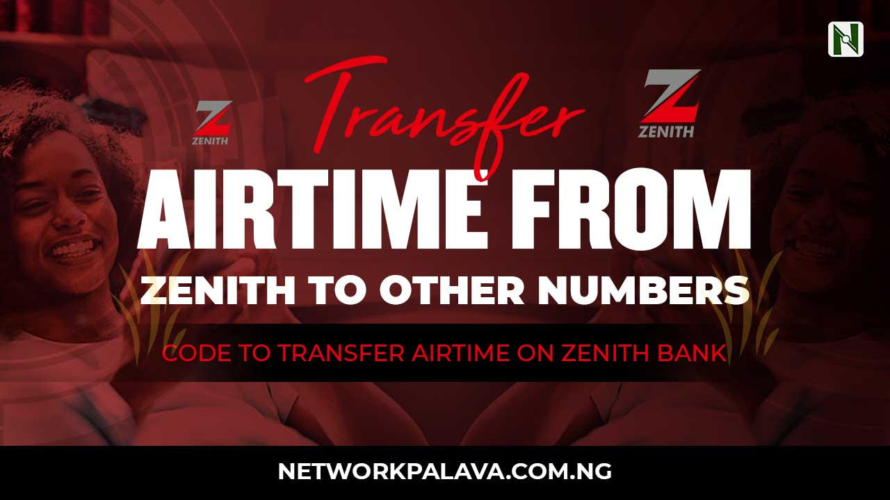 How to transfer airtime from Zenith bank account to another number